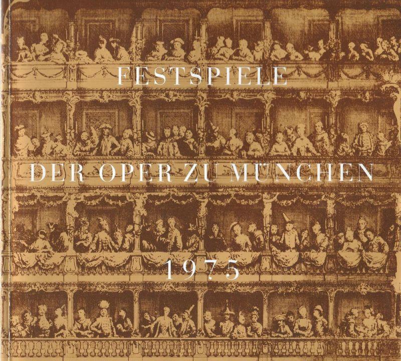 Gesellschaft zur Förderung der Münchner Opern-Festspiele e.V. Festspiele der Oper zu München 1975