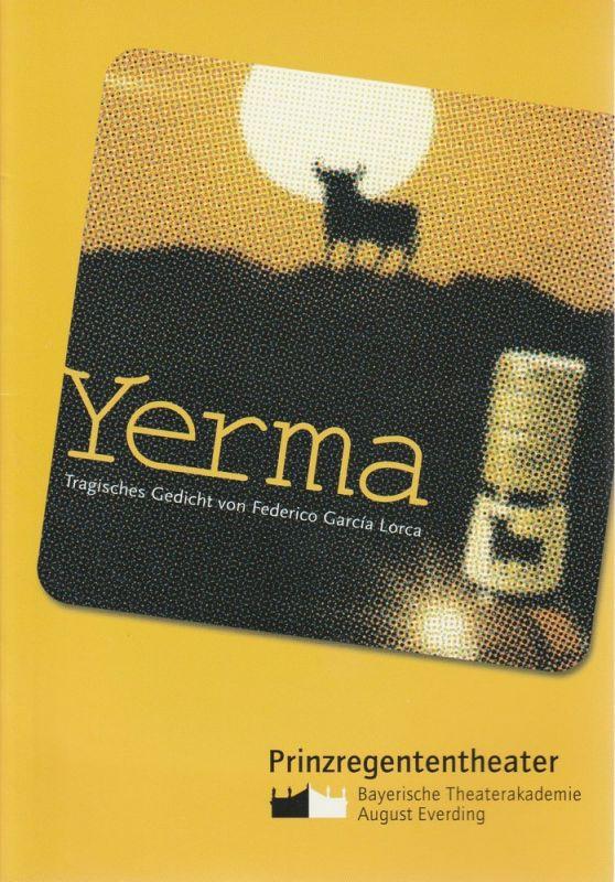Bayerische Theaterakademie August Everding, Florian Prittwitz Programmheft YERMA. Tragisches Gedicht von Federico Garcia Lorca. 23. und 24. März 2002 Akademietheater