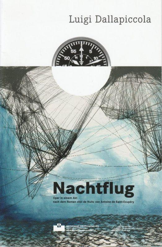 Bayerische Theaterakademie August Everding, Markus Hänsel Programmheft NACHTFLUG. Oper von Luigi Dallapiccola. Premiere 12. Juni 2012 Akademietheater im Prinzregententheater