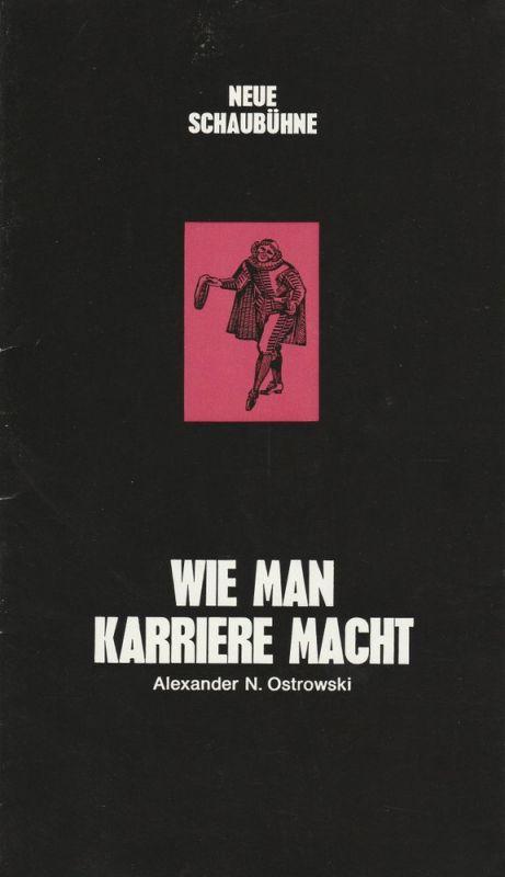 Neue Schaubühne Theatergastspiele Villach / Salzburg, Günther Fuhrmann Programmheft WIE MANN KARRIERE MACHT. Spielzeit 1972 / 73 Heft 4