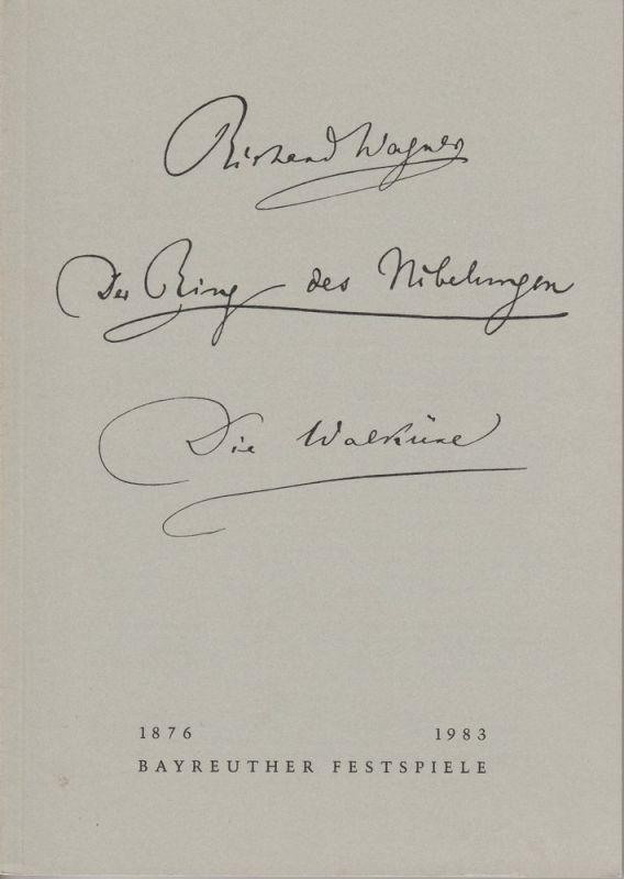 Bayreuther Festspiele 1983, Wolfgang Wagner, Oswald Georg Bauer Programmheft III Richard Wagner: Die Walküre. Der Ring des Nibelungen. Bayreuther Festspiele 1983