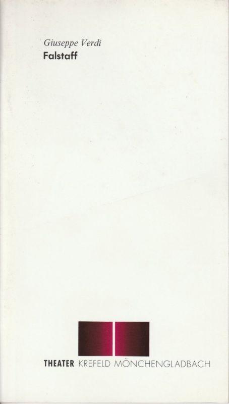 Vereinigte Städtische Bühnen Krefeld und Mönchengladbach, Wolfgang Gropper, Wolfgang Mika Programmheft Neuinszenierung FALSTAFF. Premiere 12. März 1993 Spielzeit 1992 / 93 Heft 33