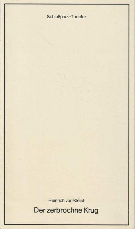 Staatliche Schauspielbühnen Berlins, Schloßpark-Theater, Hans Lietzau, Peter Wilcke Programmheft Der zerbrochne Krug. Lustspiel von Heinrich von Kleist. Premiere 23. Januar 1980 Heft 124 Spielzeit 1979 / 80