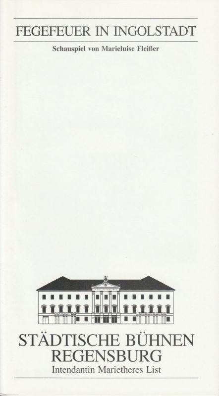 Städtische Bühnen Regensburg, Marietheres List, Christa-Renate Thutewohl Programmheft Fegefeuer in Ingolstadt. Schauspiel von Marieluise Fleißner. Premiere 20. Februar 1998 Spielzeit 1997 / 98 Heft 12