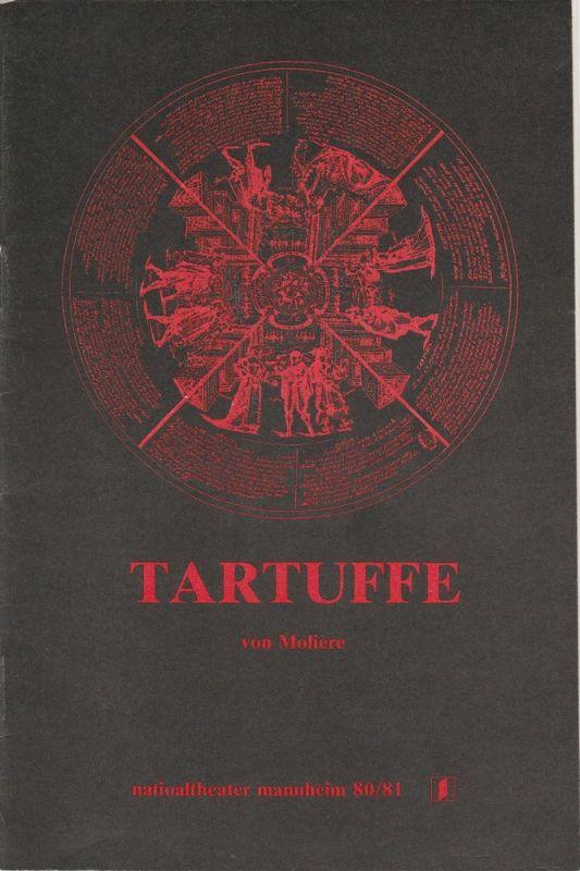 Nationaltheater Mannheim, Arnold Petersen, Eilhard Jacobs Programmheft Neuinszenierung TARTUFFE von Moliere. Premiere 9. April 1981 Spielzeit 1980 / 81 Nr. 12