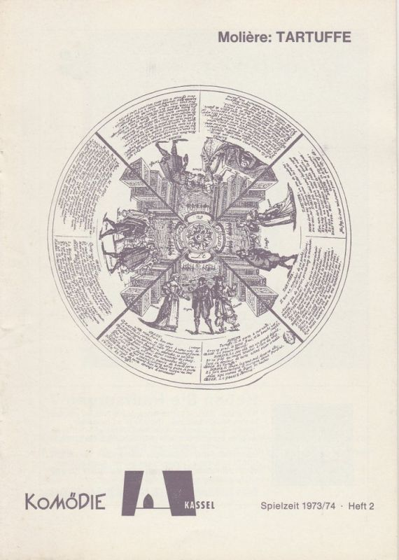 Komödie Kassel, Wolfgang Rostock, Ernst Mattishent, Volker Biedenkapp Programmheft TARTUFFE. Komödie von Moliere. Spielzeit 1973 / 74 Heft 2
