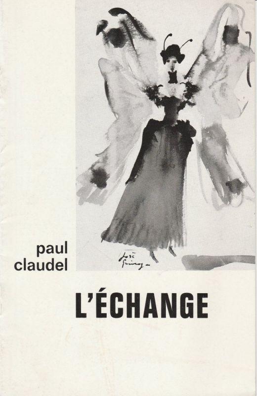 theatre de bourgogne, Jacques Fornier, Remy Azzolini Programmheft Paul Claudel: L'ECHANGE. spectacle no. 38