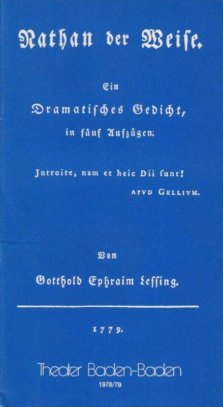 Theater Baden-Baden, Wolfgang Poch, Lothar Ruff Programmheft NATHAN DER WEISE Spielzeit 1978 / 79 Heft 8