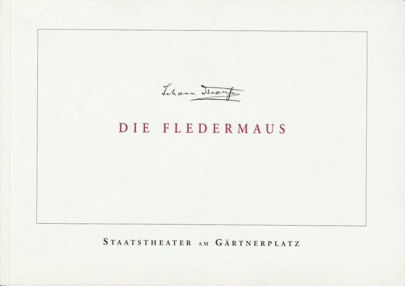 Staatstheater am Gärtnerplatz, Klaus Schultz, Konrad Kuhn, Mame Gamamy Programmheft DIE FLEDERMAUS von Johann Strauß. Premiere 22. Dezember 2002