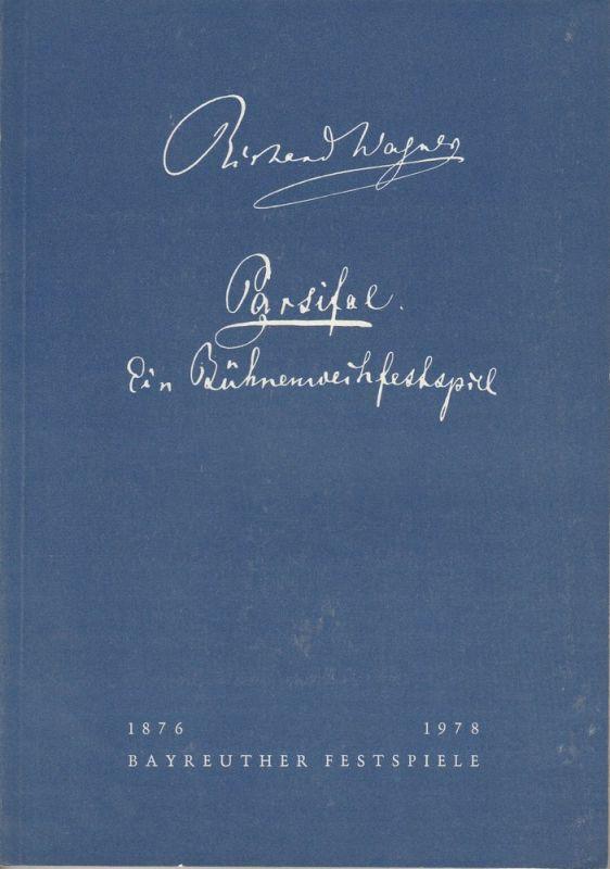 Bayreuther Festspiele, Wolfgang Wagner, Oswald Georg Bauer Programmheft II Parsifal. Ein Bühnenweihfestspiel Bayreuther Festspiele 1978