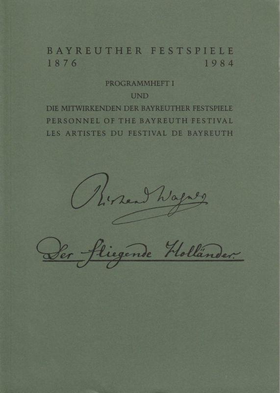 Bayreuther Festspiele, Wolfgang Wagner, Oswald Georg Bauer Programmheft I Der fliegende Holländer Bayreuther Festspiele 1984