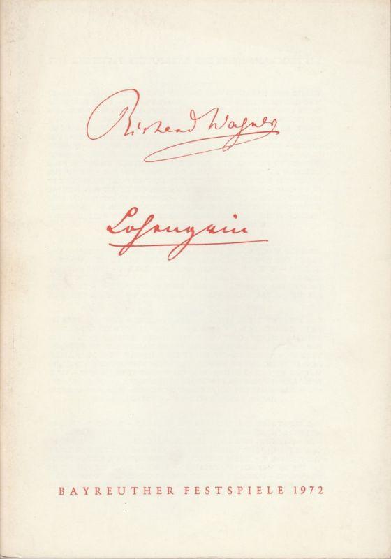 Bayreuther Festspiele, Wolfgang Wagner, Herbert Barth Programmheft II Lohengrin Bayreuther Festspiele 1972