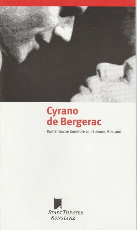 Stadttheater Konstanz, Rainer Mennicken, Dirk Olaf hanke, Tanja Germann Programmheft Cyrano de Bergerac. Premiere 10 Juni 1998 Stadttheater Spielzeit 1997 / 98 Nr. 10