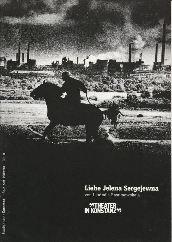 Stadttheater Konstanz, Ulrich Khuon, Martina Döcker Programmheft Liebe Jelena Sergejewna von Ljudmila Rasumowskaja. Premiere 30. März 1991 Stadttheater