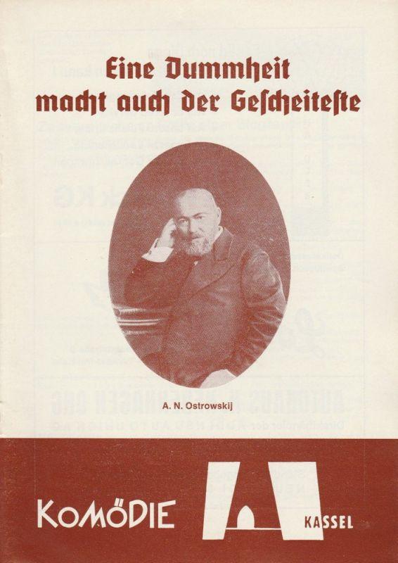 Komödie Kassel, Wolfgang Rostock, Ernst Mattishent, Volker Biedenkapp Programmheft Eine Dummheit macht auch der Gescheiteste Spielzeit 1972 / 73 Heft 6
