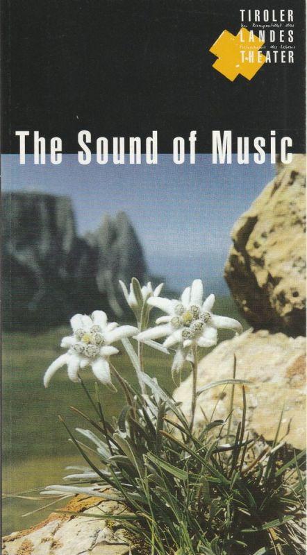 Tiroler Landestheater, Dominique Mentha, Birgit Meyer Programmheft The Sound of Music. Spielzeit 1995 / 96