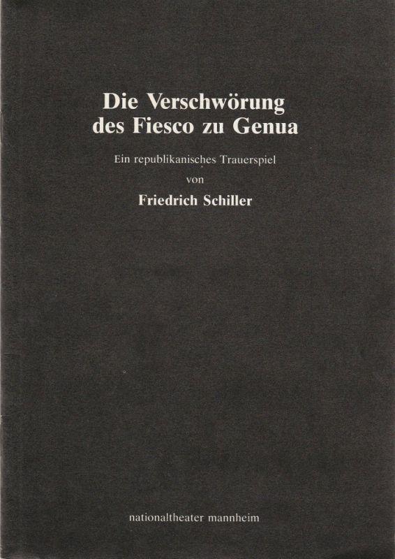 nationaltheater mannheim, arnold petersen, eckhard börschinger Programmheft Die verschwörung des Fiesco zu Genua. Neuinszenierung 3. Februar 1984 Spielzeit 1983 / 84 Nr. 7
