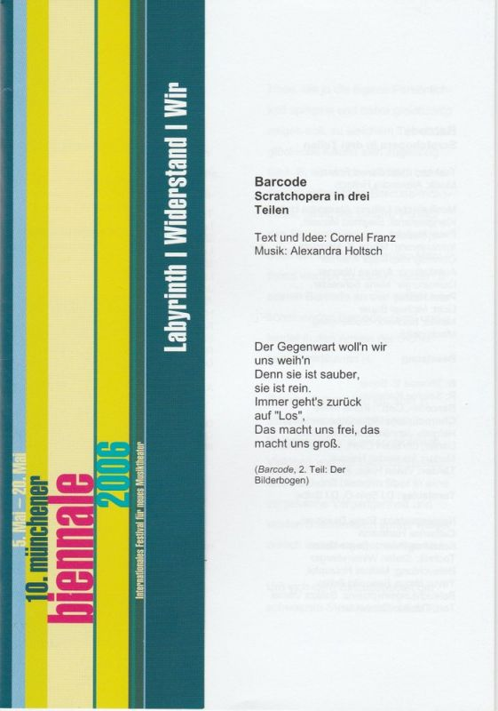Kulturreferat der Landeshauptstadt München, Spielmotor München, Münchener Biennale, Maria Schneider Programmheft Uraufführung BARCODE. Scratchopera 13. Mai 2006 Akademietheater 10. münchener biennale 2006