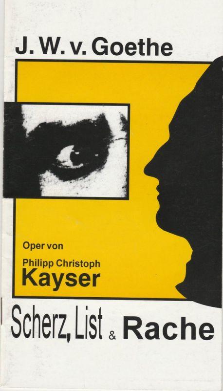 Liebhabertheater Schloß Kochberg, Thüringer Landestheater Rudolstadt, Peter P. Pachl, Eckart Kröplin Programmheft Uraufführung SCHERZ, LIST UND RACHE. Premiere 26. November 1993