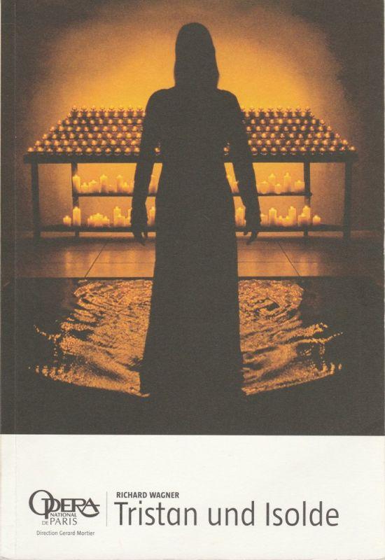 Opera National de Paris, Gerard Mortier, Patrick Scemama, Fabienne Renaud, Julia Schmitt Programmheft Richard Wagner: Tristan und Isolde. Saison 2005 - 2006 0
