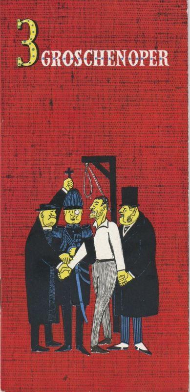 Berliner Ensemble am Bertolt Brecht Platz, Helene Weigel, v. Appen / Grund / Mahn, Paukschta, Riedel Programmheft Brecht / Weill: 3 Groschenoper ( Dreigroschenoper ). Premiere 23. April 1960
