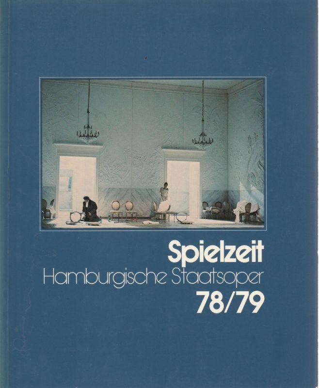 Peter Dannenberg, Jochem Wolff, Intendanz der Hamburgischen Staatsoper Spielzeit 1978 / 79 Jahrbuch der Hamburgischen Staatsoper
