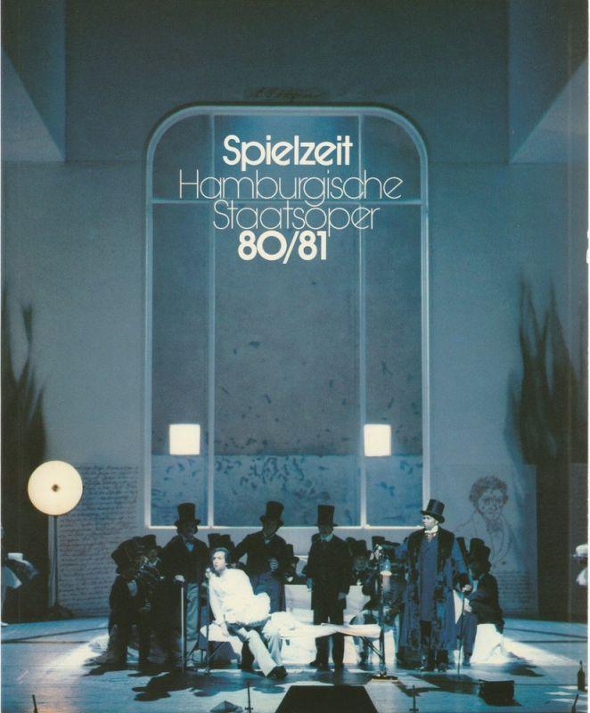 Peter Dannenberg, Jochem Wolff, Intendanz der Hamburgischen Staatsoper Spielzeit 1980 / 81 Jahrbuch VII der Hamburgischen Staatsoper