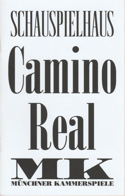 Münchner Kammerspiele, Johan Simons, Julia Lochte Programmheft Tennessee Williams: Camino Real. Premiere 28. März 2015 Schauspielhaus Spielzeit 2014 / 2015