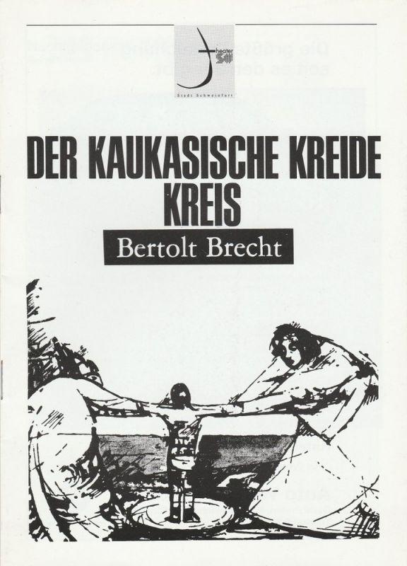 Theater der Stadt Schweinfurt, Euro-Studio Landgraf Programmheft Der kaukasische Kreidekreis von Bertolt Brecht 21.-24. September 1997