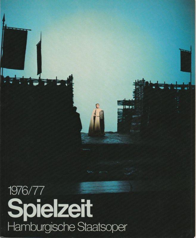 Intendanz der Hamburgischen Staatsoper, August Everding, Götz Friedrich, Michael Leinert Spielzeit Jahrbuch der Hamburgischen Staatsoper 1976 / 77