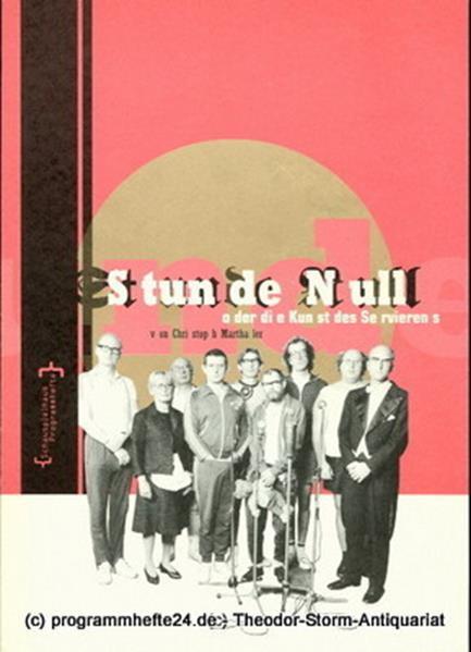 Deutsches Schauspielhaus in Hamburg, Frank Baumbauer, Stefanie Carp Programmheft Stunde Null. Ein Gedenktraining für Führungskräfte. Premiere 20. Oktober 1995