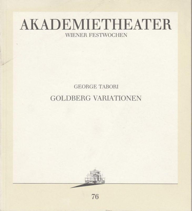 Burgtheater Wien, Ursula Voss Programmheft Uraufführung George Tabori: Goldberg Variationen Premiere 22. Juni 1991 Akademietheater Programmbuch Nr. 76 Wiener Festwochen