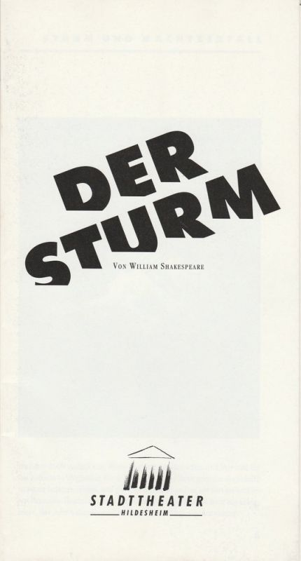 Stadttheater Hildesheim, Klaus Engeroff, Jörg Gade Programmheft William Shakespeare DER STURM Premiere 29. Mai 1991