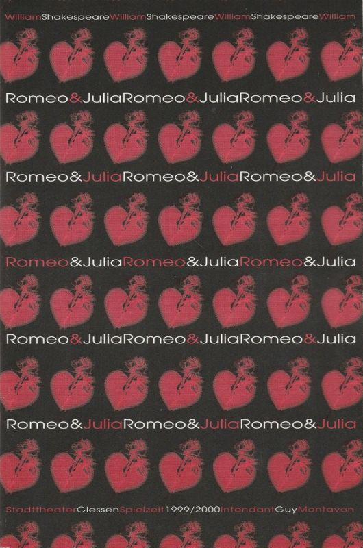 Stadttheater Giessen, Guy Montavon, Carola von Gradulewski Programmheft Romeo und Julia. Tragödie von William Shakespeare. Premiere 14. Januar 2000 Spielzeit 1999 / 2000