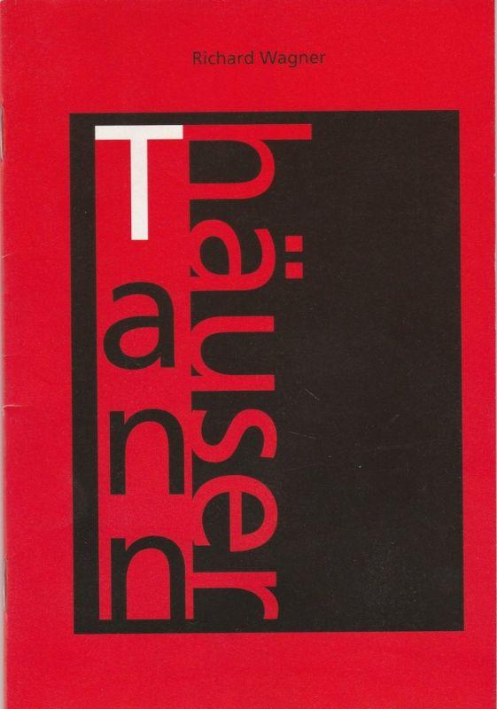 Städtische Bühnen Freiburg im Breisgau, Hans J. Ammann, Albrecht Faasch Programmheft Richard Wagner: TANNHÄUSER Spielzeit 1994 / 95 Nummer 8