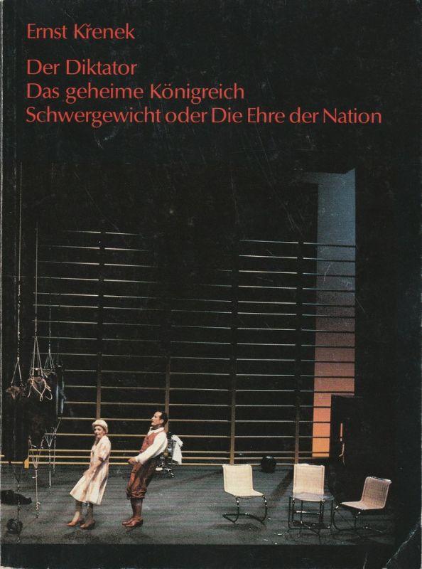 Staatstheater Stuttgart, Staatsoper Stuttgart, Klaus-Peter Kehr, Helga Utz Programmheft Der Diktator Das geheime Königreich Schwergewicht oder Die Ehre der Nation von Ernst Krenek. Premiere 23. Oktober 1990