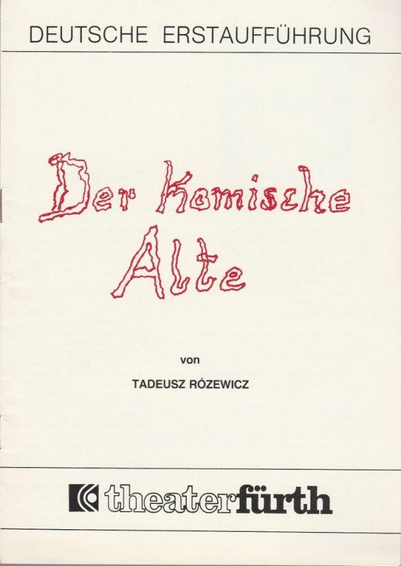 Theater Fürth, Direktion Kraft-Alexander Programmheft Der komische Alte von Tadeusz Rozewicz. Premiere 17. April 1980