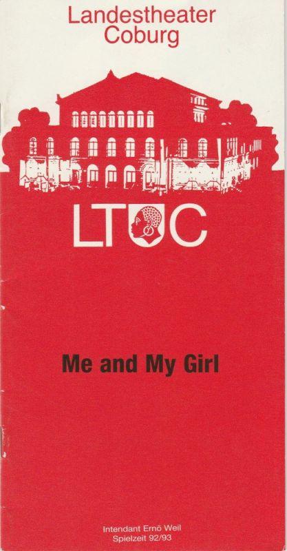 Landestheater Coburg, Ernö Weil, Frank Wilmes, Claus J. Frankl Programmheft Me and My Girl. Mucial. Premiere 10. Oktober 1992 Spielzeit 1992 / 93