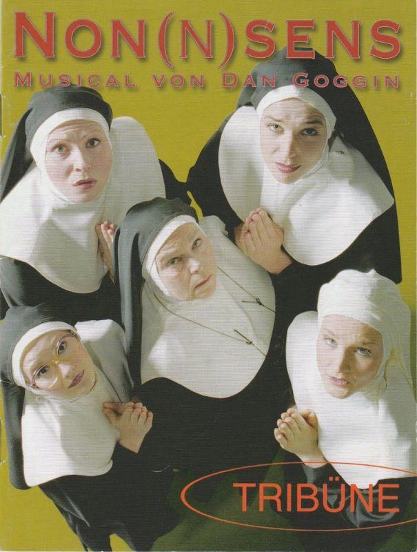 Theater TRIBÜNE, Ingrid Keller, Rainer Behrend, Thomas Trempnau, Thomas Grünholz ( Probenfotos ) Programmheft NON(N)SENS. Musical von Dan Goggin. Premiere 27. Februar 2003 Spielzeit 2003 / 2004