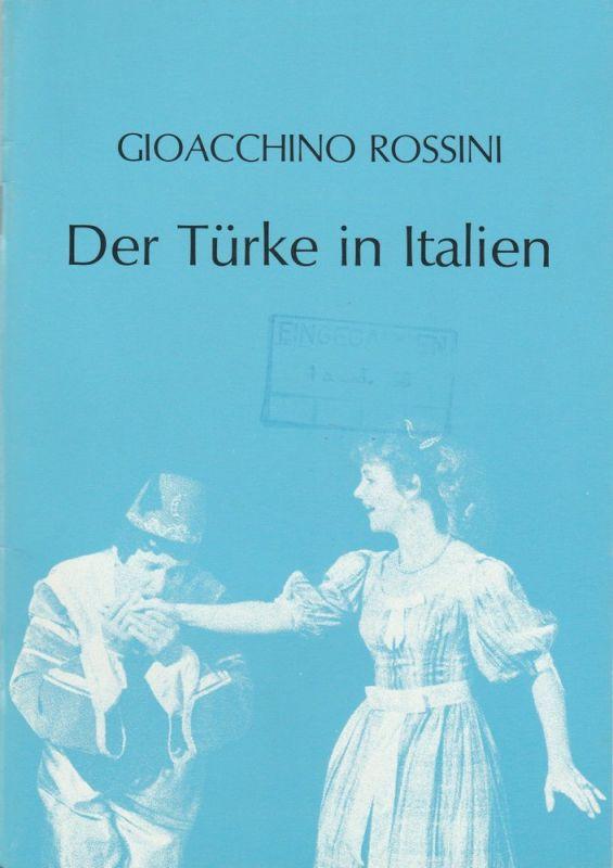 Schweizer Gastspiel-Oper, Paul Bruggmann Programmheft Gioacchino Rossini: Der Türke in Italien. Opera buffa. Spielzeit 1986 / 87