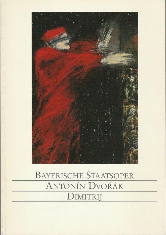 Bayerische Staatsoper, Wolfgang Sawallisch, Krista Thiele Programmheft DIMITRIJ von Antonin Dvorak. Premiere 19. März 1992 Spielzeit 1991 / 92