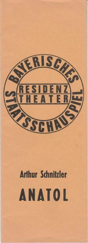 Bayerisches Staatsschauspiel, Residenztheater, Kurt Meisel, Jörg-Dieter Haas, Rosemarie Schulz Programmheft Arthur Schnitzler: ANATOL. Premiere 6. Februar 1975 Spielzeit 1974 / 75 Heft 6