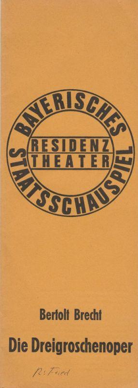 Bayerisches Staatsschauspiel, Residenztheater, Kurt Meisel, Jörg-Dieter Haas, Rosemarie Schulz Programmheft Bertolt Brecht / Kurt Weill DIE DREIGROSCHENOPER Premiere 18. Mai 1974 Spielzeit 1973 / 74 Heft 9