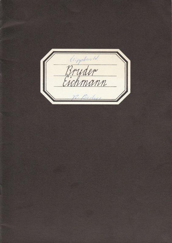 Stadttheater Bern, Peter Borchardt, Urs Bircher, Martin Kreutzberg, Heinz Jost Programmheft BRUDER EICHMANN von Heinar Kipphardt. Premiere 15. September 1983 Spielzeit 1983 / 84