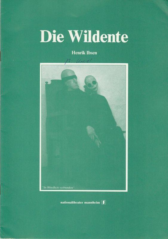 Nationaltheater Mannheim, Arnold Petersen, Gert Müller, Rolf Schüler Programmheft Neuinszenierung Die Wildente von Henrik Ibsen. Premiere 8. November 1981 Spielzeit 1981 / 82 Nr. 6