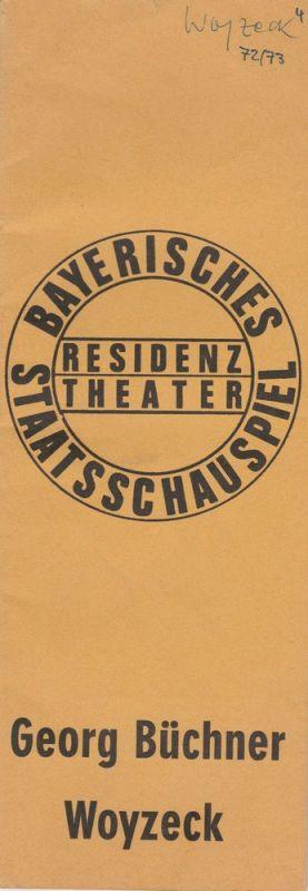 Bayerisches Staatsschauspiel, Residenztheater, Kurt Meisel, Jörg-Dieter Haas, Peter Mertz Programmheft Georg Büchner: WOYZECK. Premiere 3. November 1972 Spielzeit 1972 / 73 Heft 4