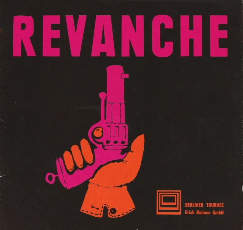 Berliner Tournee, Erich Kuhnen, Programmheft REVANCHE ( Sleuth ) von Anthony Shaffer