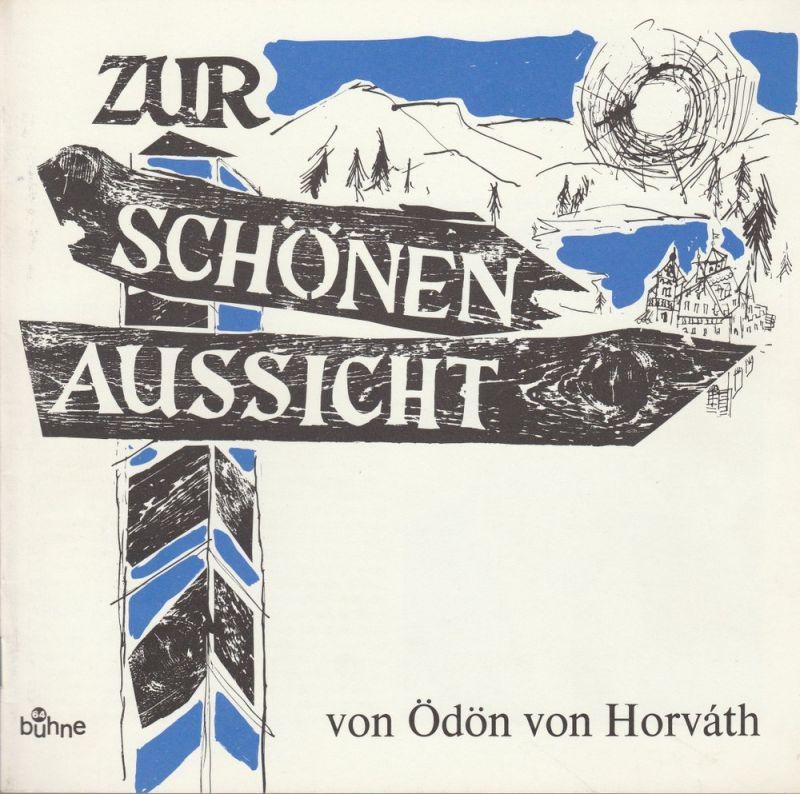 Bühne 64, Jürg Medicus Programmheft Zur schönen Aussicht. Komödie von Ödön von Horvath Spielzeit 1971 / 72
