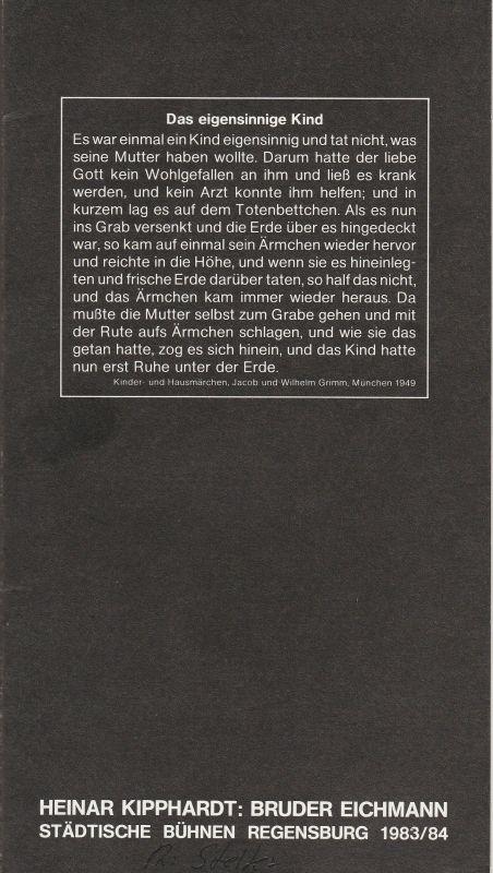 Städtische Bühnen Regensburg, Horst Alexander Stelter, Harald Blaschke, Peter Biermann Programmheft BRUDER EICHMANN von Heinar Kipphardt. Premiere 1. November 1983 Spielzeit 1983 / 84 Heft 6