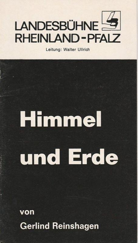Landesbühne Rheinland-Pfalz, Walter Ullrich, Sabine Schumann Programmheft Himmel und Erde. Schauspiel von Gerlind Reinshagen Spielzeit 1984 / 85 Heft 2